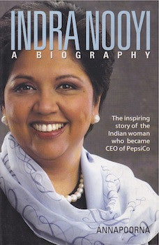 Indra Nooyi: A Biography