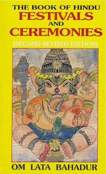 The Book of Hindu Festivals and Ceremonies