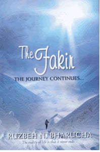 The Fakir: The Journey Continues