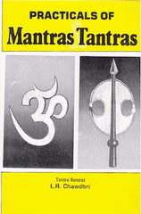 Practicals of Mantras & Tantras