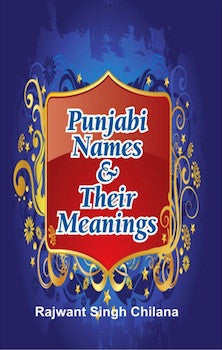 Punjabi Names & Their Meanings