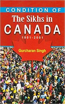 Condition of Sikhs in Canada-1901-2001