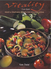 Vitality Cook Book: Fruit and Vegetable Recipes for Healthy Living