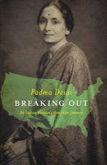 Breaking Out: An Indian Woman's American Journey