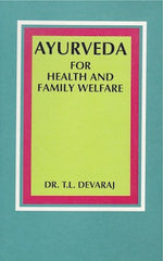 Ayurveda for Health and Family Welfare