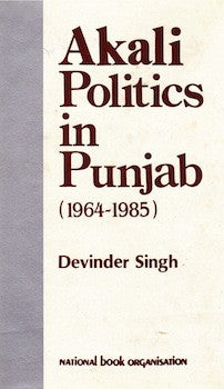 Akali Politics in Punjab