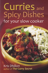 Curries and Spicy Dishes for your slow cooker