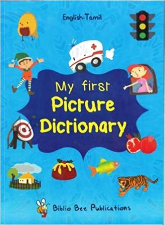 My First Picture Dictionary: English - Tamil