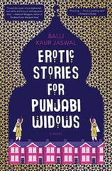 Erotic Stories for Punjabi Widows- A Novel
