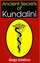 Ancient Secrets of Kundalini