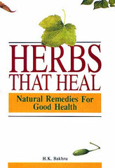 Herbs That Heal- Natural Remedies for Good Health