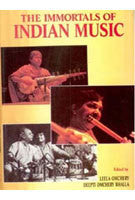 The Immortals of Indian Music