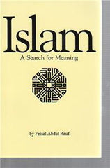 Islam- A Search for Meaning