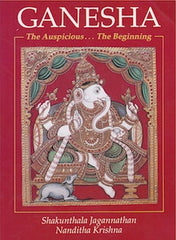 Ganesha-The Auspicious, the Beginning