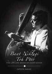 Baat Niklegi toh Phir: The Life and Music of Jagjit Singh