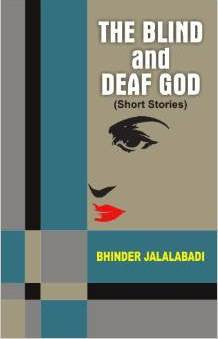 The Blind and Deaf God (Short Stories)