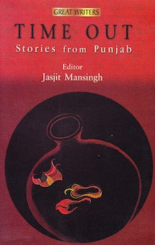 Time Out: Stories from Punjab