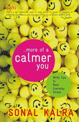 More of a Calmer You