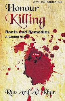 Honour Killing: Roots and Remedies