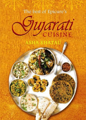 The Best of Epicure's Gujarati Cuisine