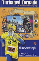 Turbaned Tornado: The Oldest Marathon Runner Fauja Singh