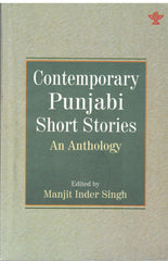 Contemporary Punjabi Short Stories - An Anthology