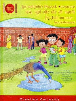 Jay and Juhi's Peacock Adventure (Bilingual)