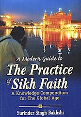 A Modern Guide to The Practice of Sikh Faith