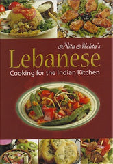 Lebanese Cooking for the Indian Kitchen
