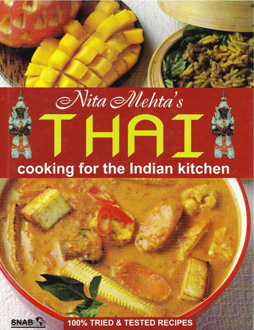 Thai Cooking for the Indian Kitchen