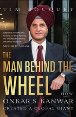 The Man Behind the Wheel: How Onkar S. Kanwar Created a Global Giant