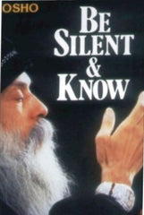 Be Silent And Know