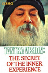 Tantra Vision: The Secret Of The Inner Experience