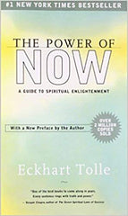 The Power of Now-A Guide to Spiritual Enlightenment