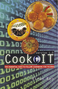 Cook IT: The Essential Easy-to-Follow Cookbook for Techies