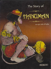 The Story of Hanuman - An Epic tale of India