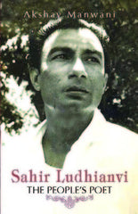 Sahir Ludhianvi: The People's Poet