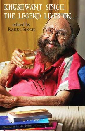 Khushwant Singh: The Legend Lives on