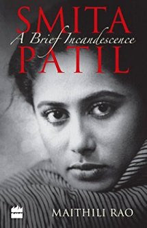 Smita Patil:A Brief Incandescence