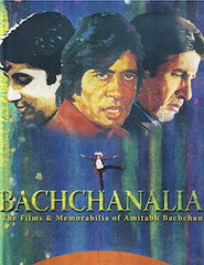 Bachchanalia: The Films and Memorabilia of Amitabh Bachchan