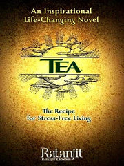 Tea: The Recipe For Stress-Free Living