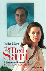 The Red Sari: A Dramatized Biography of Sonia Gandhi