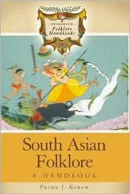 South Asian Folklore - A Handbook
