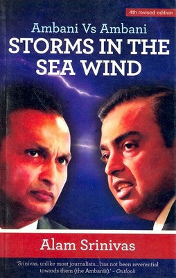 Ambani Vs Ambani: Storms in the Sea Wind