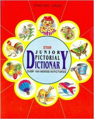 Star Junior Pictorial Dictionary -English-Urdu: Over 700 Words in Pictures