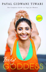 Body Goddess - The Complete Guide on Yoga for Women