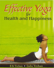 Effective Yoga for Health and Happiness