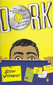 Dork: The Incredible Adventures of Robin 'Einstein' Varghes