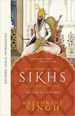 A History of the Sikhs, Volume-II: 1839-2004
