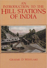 An Introduction to the Hill Stations of India